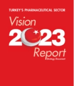 Turkey's Pharmaceutical Sector Vision 2023 Report overview
