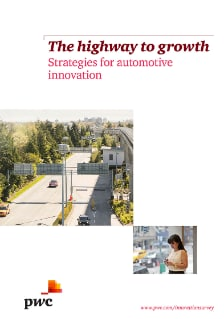 The highway to growth: Strategies for automotive innovation