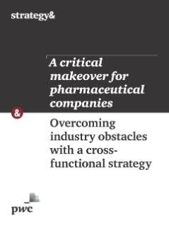 A critical makeover for pharmaceutical companies